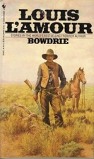 Bowdrie by Louis L'Amour