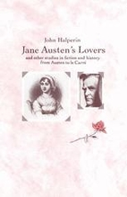 Jane Austen's lovers and other studies in…