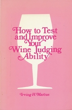 How to test and improve your wine judging…