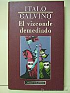El Vizconde demediado by Italo Calvino