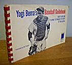 Yogi Berra's Baseball guidebook : basic…