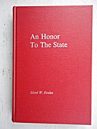 An honor to the State; the bicentennial…