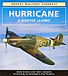Hurricane: A Fighter Legend by Tony Holmes