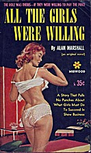 All the Girls Were Willing by Alan Marshall