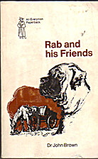 Rab and his friends (Everyman's library, ed.…