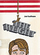 The Weight by Joel Kauffmann