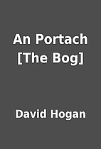 An Portach [The Bog] by David Hogan