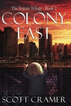 Colony East by Scott Cramer