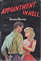 Appointment in Hell by Vernon Warren