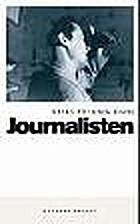 Journalisten : roman by Niels Fredrik Dahl