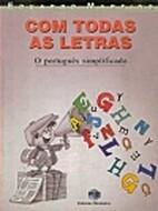 Com Todas as Letras: o Português…