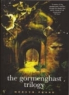 Titus Alone / Gormenghast / Titus Groan by…