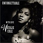 Unforgettable... with Love by Natalie Cole