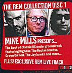 The REM Collection, Disc 1: Mike Mills…