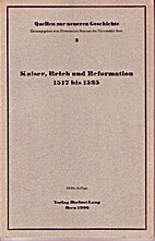 Kaiser, Reich und Reformation 1517 bis 1525…