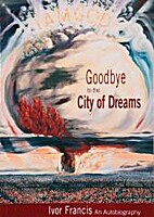 Goodbye to the City of Dreams : An…