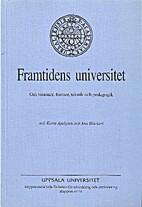 Framtidens universitet : om visioner,…