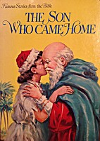 Son Who Came Home (Famous Stories from the…