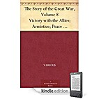 The Story of the Great War Volume 8 by…