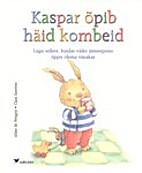Kaspar õpib häid kombeid by Aline de…