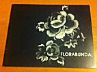 Florabunda : the evolution of floral design…