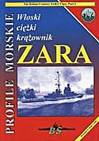 PM 17 - The Italian Heavy Cruiser ZARA by…