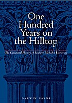One Hundred Years on the Hilltop: The…