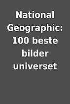 National Geographic: 100 beste bilder…