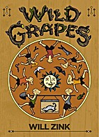 Wild Grapes by Will Zink