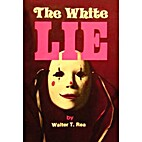 The White Lie by Walter T. Rea