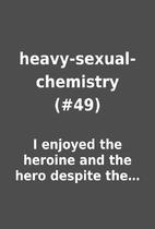 heavy-sexual-chemistry (#49) by I enjoyed…