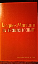 On the Church of Christ by Jacques Maritain