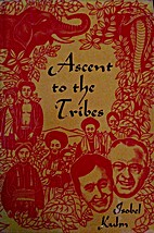 Ascent to the Tribes: Pioneering in North…