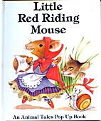 Little red riding mouse by Keith Moseley