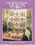Oh-Sew-Small Quilts by Linda Baltzell Wright