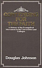 Contending for the Faith by Douglas Johnson