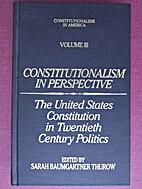 Constitutionalism in America:…