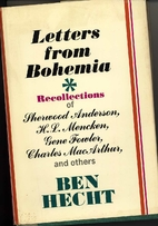 Letters from Bohemia by Ben Hecht