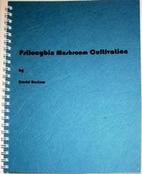 Psilocybin mushroom cultivation by David…