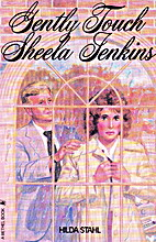 Gently Touch Sheela Jenkins by Hilda Stahl