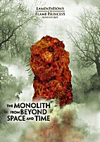 The Monolith from Beyond Space and Time by…