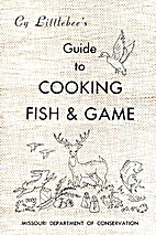 Cy Littlebee's Guide to Cooking Fish and…