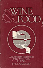 Wine & Food: A Guide for Selecting Wine with…