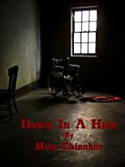 Down In a Hole by Mike Chinakos