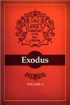A Commentary on the Holy Scriptures: Exodus…