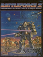 Battleforce 2: Battletech Warfare on a Grand…