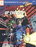 Shadows of the City (Three Adventures for…