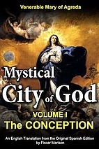 Mystical City of God Book I The Conception…