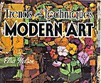 Trends and Techniques in Modern Art by Elsa…