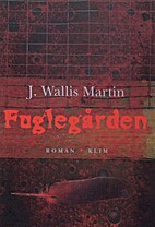 Fuglegården by Julia Wallis Martin